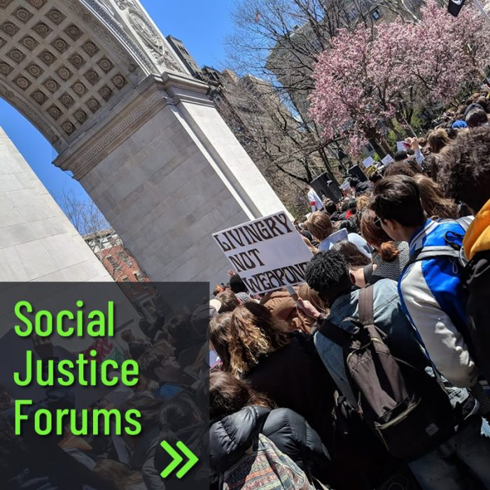 New This Year! Social Justice Forums